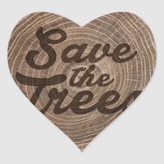 Save the trees Inspirational Design Heart Sticker