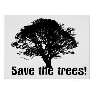 Save the Trees Poster