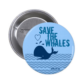Save The Whales - Environmentally Conscious 6 Cm Round Badge
