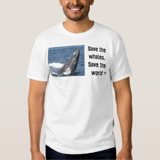 Save the whales, Save the world Tees