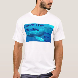 Save the Whales, Save the World tshirt