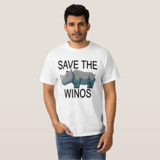 Save the Winos . T-Shirt