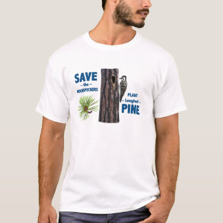 Save the Woodpeckers! T-Shirt