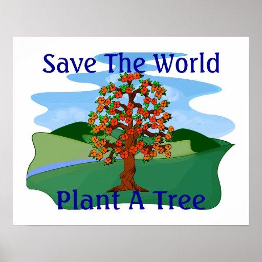 Save The World Plant A Tree Print