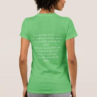 Save Thousand Oaks Park in san Jose T-Shirt