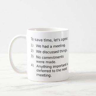 save time in meetings mug