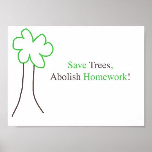 Save Trees, Abolish Homework Poster