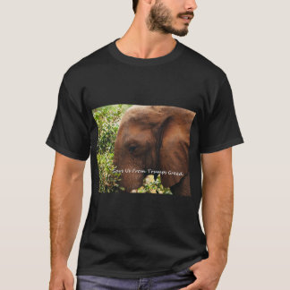 Save Us From Trumps Greed. T-Shirt