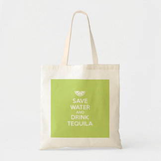Save Water and Drink Tequila Tote Bag