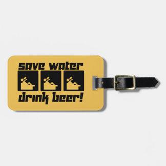 Save Water Drink Beer! Luggage Tag