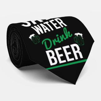 Save water Drink beer Tie