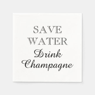 SAVE WATER DRINK CHAMPAGNE paper party napkins Disposable Napkin