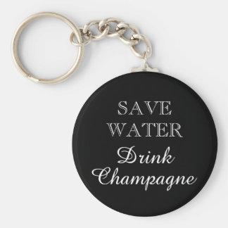 SAVE WATER DRINK CHAMPAGNE wine drinker keychain