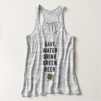 Save Water Drink Green Beer | St Patrick's Day Singlet