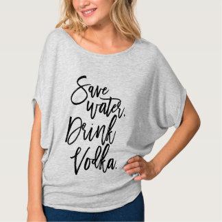 Save water. Drink vodka. T-Shirt