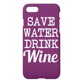 Save Water Drink Wine funny phone case