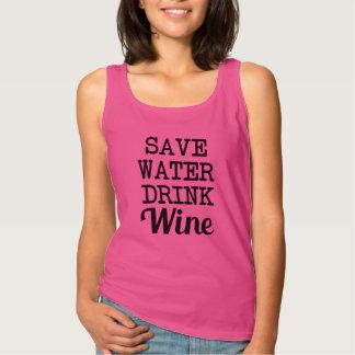 Save Water Drink Wine funny women's Singlet