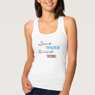 Save Water Drink Wine Tank Top