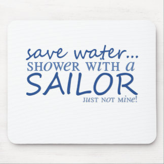 Save Water... Mouse Pad