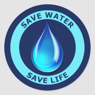 Save Water Save Life Round Stickers