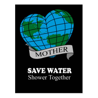 SAVE WATER, SHOWER TOGETHER POST CARD