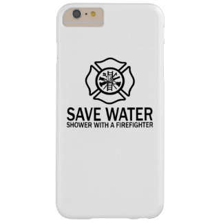Save Water - Shower With A Firefighter Barely There iPhone 6 Plus Case
