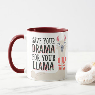 Save your Drama to Your Llama Mug