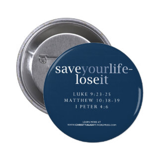 Save Your Life - Lose It Button
