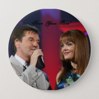 Save your Love, Save Your Love! 10 Cm Round Badge