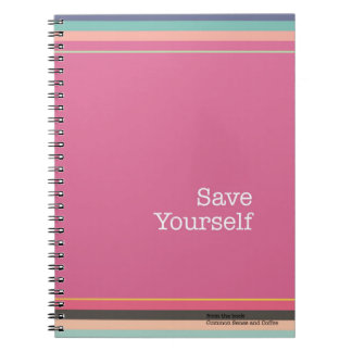 Save Yourself Notebook