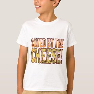 Saved By Blue Cheese T-Shirt