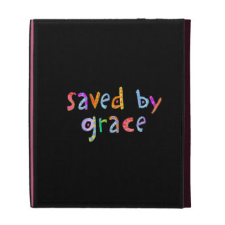 Saved By Grace Fun and Funky Christian iPad Folio Cases