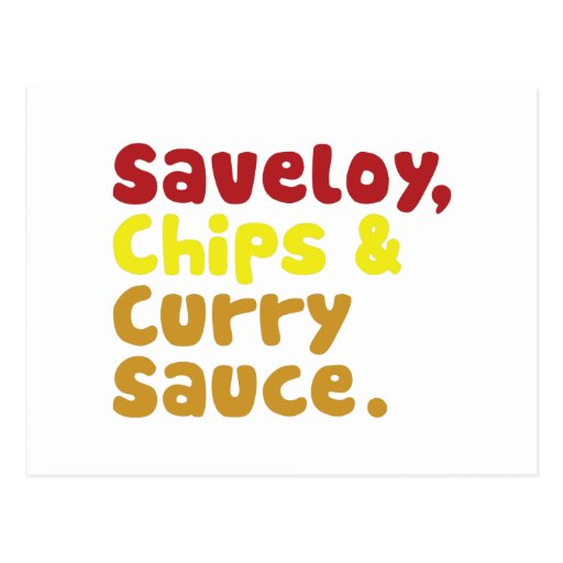 Saveloy, Chips & Curry Sauce. Postcard