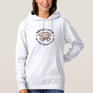 Saving Lives & Rights Hoodie
