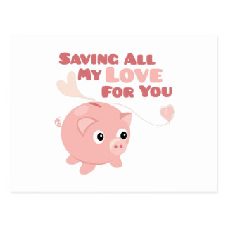 Saving My Love Postcard