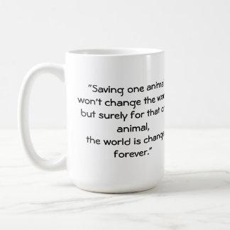 """""""Saving one animal"""" Coffee Mug"""