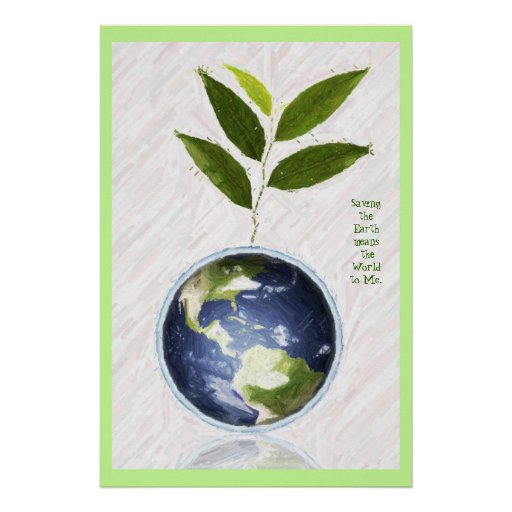 Saving the Earth - Green Border Poster