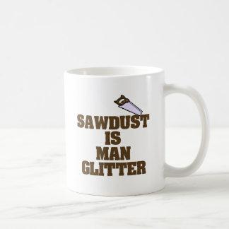 Sawdust is Man Glitter Basic White Mug