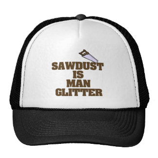 Sawdust is Man Glitter Cap