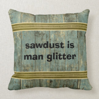 Sawdust Man Glitter Rugged Planks Throw Pillow