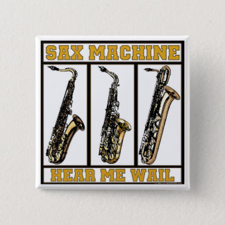 Sax Machine 15 Cm Square Badge