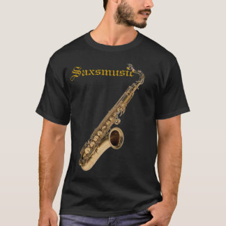 SAX TENOR, Saxmusic T-Shirt