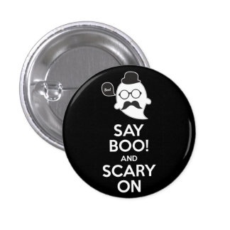 Say boo! and scary on 3 cm round badge