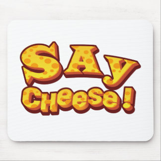 say cheese! mouse pad