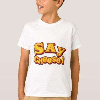 say cheese! T-Shirt