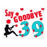 Say Goodbye To 39 A 40th Birthday Celebration Personalized Invitations