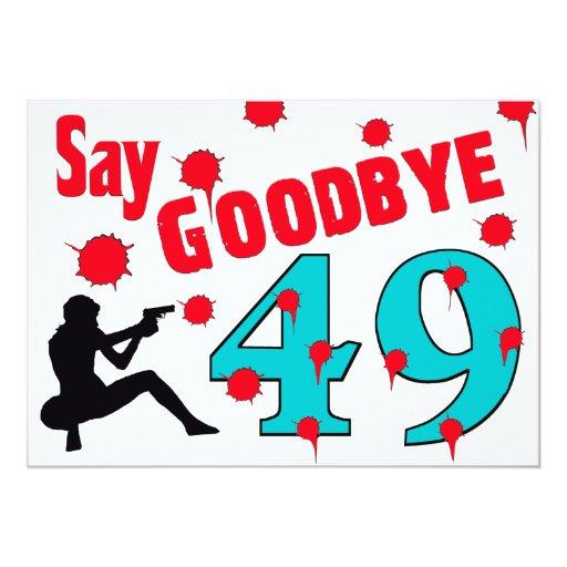 Say Goodbye To 49 A 50th Birthday Celebration Custom Invitation