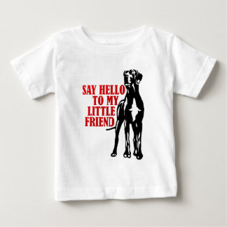 say hello to my little friend baby T-Shirt