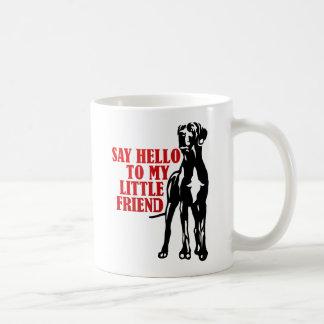 say hello to my little friend classic white coffee mug
