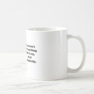 Say It Sarcastically Mug
